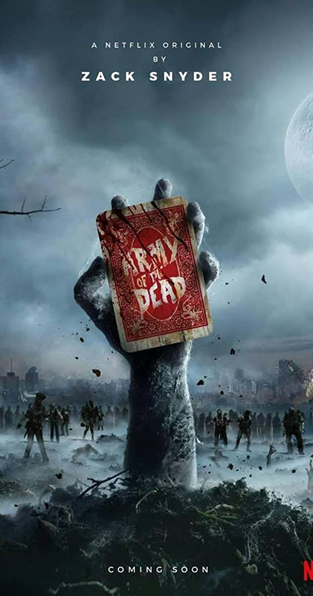 Army of the Dead (2021) – Coming Soon & Upcoming Movie Trailers 2021-2022
